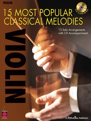 15 MOST POPULAR CLASSICAL MELODIES VIOLIN BK/CD