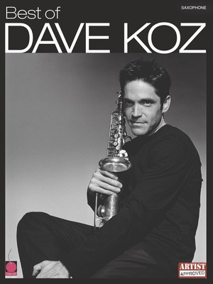 BEST OF DAVE KOZ ARTIST TRANS