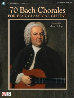 70 BACH CHORALES FOR EASY CLASSICAL GUITAR BK/CD