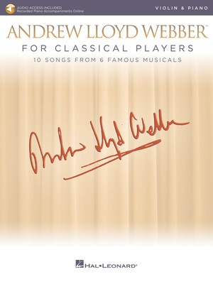 Andrew Lloyd Webber for Classical Players - Violin/Piano