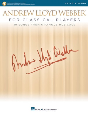 Andrew Lloyd Webber for Classical Players - Cello/Piano