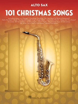 101 Christmas Songs for Alto Sax