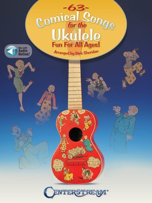 63 Comical Songs for the Ukulele
