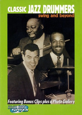 CLASSIC JAZZ DRUMMERS DVD SWING ERA & BEYOND