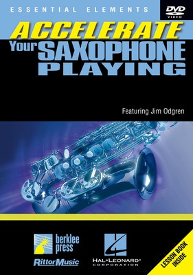 ACCELERATE YOUR SAXOPHONE PLAYING DVD