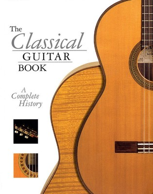 CLASSICAL GUITAR COMPLETE HISTORY SOFT COVER