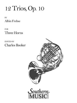 12 Trios Op. 10 for Three Horns