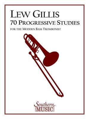 70 Progressive Studies for the Modern Bass Trombonist