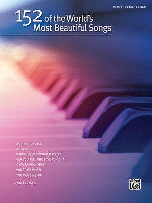 152 OF THE WORLDS MOST BEAUTIFUL SONGS PVG