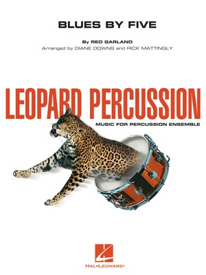 BLUES BY FIVE LEOPARD PERCUSSION ENSEMBLE