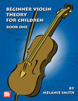 BEGINNER VIOLIN THEORY FOR CHILDREN BK 1