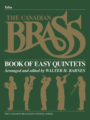CANADIAN BRASS BEGIN QUINTETS TUBA