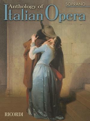 ANTHOLOGY OF ITALIAN OPERA SOPRANO