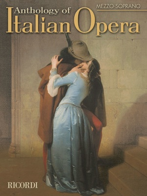 ANTHOLOGY OF ITALIAN OPERA MEZZO SOPRANO