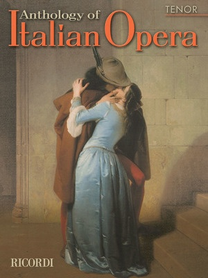 ANTHOLOGY OF ITALIAN OPERA TENOR