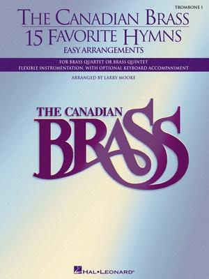 CANADIAN BRASS 15 FAVORITE HYMNS TROMBONE 1