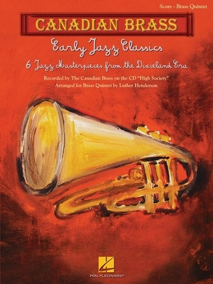 EARLY JAZZ CLASSICS CANADIAN BRASS QUINTET SCORE