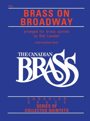 CANADIAN BRASS BRASS ON BROADWAY TUBA