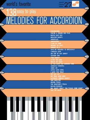 138 EASY TO PLAY MELODIES FOR ACCORDION WFS27