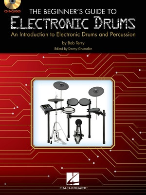 BEGINNERS GUIDE TO ELECTRONIC DRUMS BK/CD