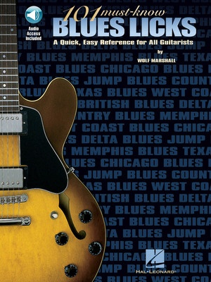 101 MUST KNOW BLUES LICKS BK/OLA GUITAR