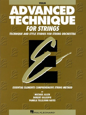 ADVANCED TECHNIQUE FOR STRINGS EE VIOLIN