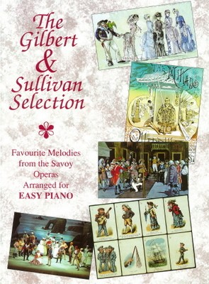 GILBERT & SULLIVAN SELECTION EASY PIANO