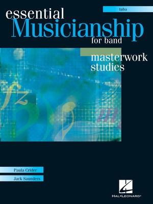 Essential Musicianship for Band - Masterwork Studies