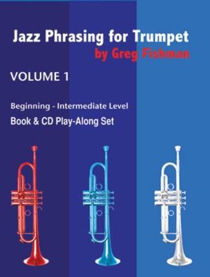 Jazz Phrasing for Trumpet Volume 1