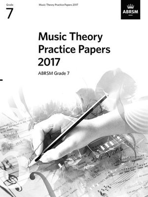 ABRSM Music Theory Practice Papers 2017 - Grade 7