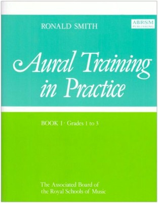 A B Aural Training In Practice Bk 1 Gr 1-3