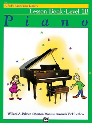 Alfred's Basic Piano Course: Lesson Book 1B