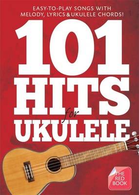 101 Hits for Ukulele - Red Book
