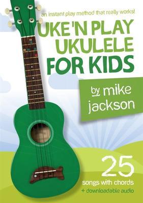 UKE N PLAY UKULELE FOR KIDS BK/OLA NEW EDITION