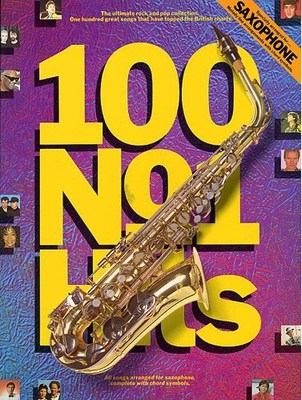 100 N.1 Hits for Saxophone