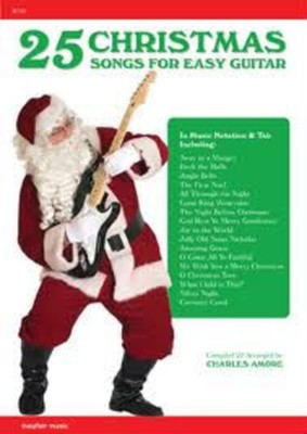 25 CHRISTMAS SONGS FOR EASY GUITAR
