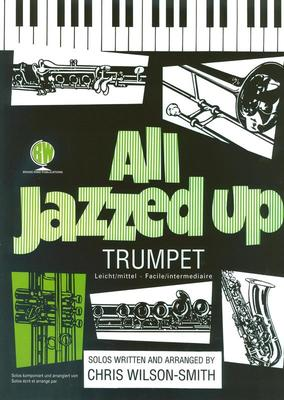 ALL JAZZED UP FOR TRUMPET BK/CD