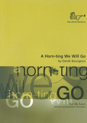 A Horn-ting We Will Go