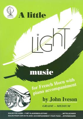 A LITTLE LIGHT MUSIC FOR F HORN