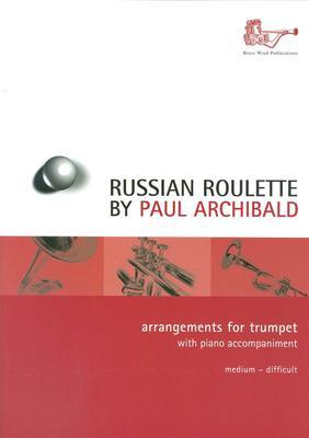 ARCHIBALD   RUSSIAN ROULETTE TRUMPET/PIANO