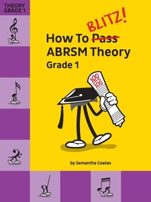 HOW TO BLITZ ABRSM THEORY GRADE 1
