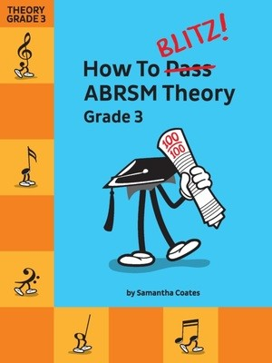 HOW TO BLITZ ABRSM THEORY GRADE 3
