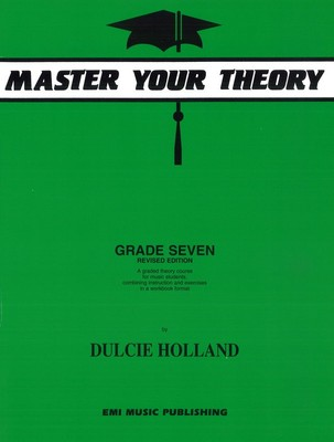 Master Your Theory Grade Seven