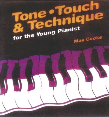 Tone, Touch & Technique for the Young Pianist