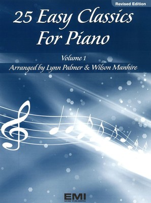 25 Easy Classics for Piano Volume 1