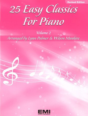 25 Easy Classics for Piano Volume 2
