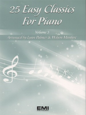25 Easy Classics for Piano Volume 3