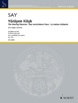 Yuruyen Kosk Op. 72b (The Moving Mansion)