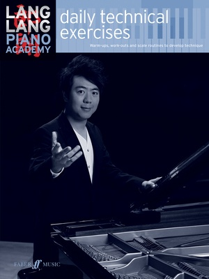 Lang Lang Piano Academy - Daily Technical Exercises