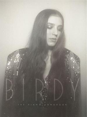 Birdy - The Piano Songbook